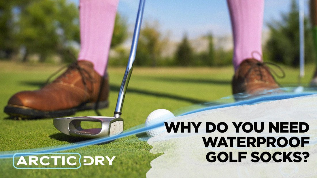 why-do-you-need-waterproof-golf-socks