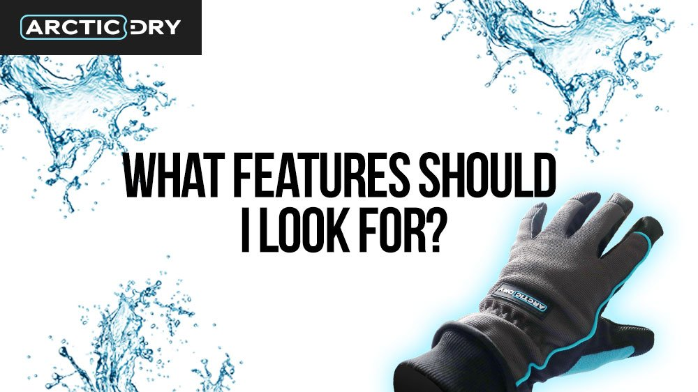 waterproof-walking-gloves-what-features-should-i-look-for