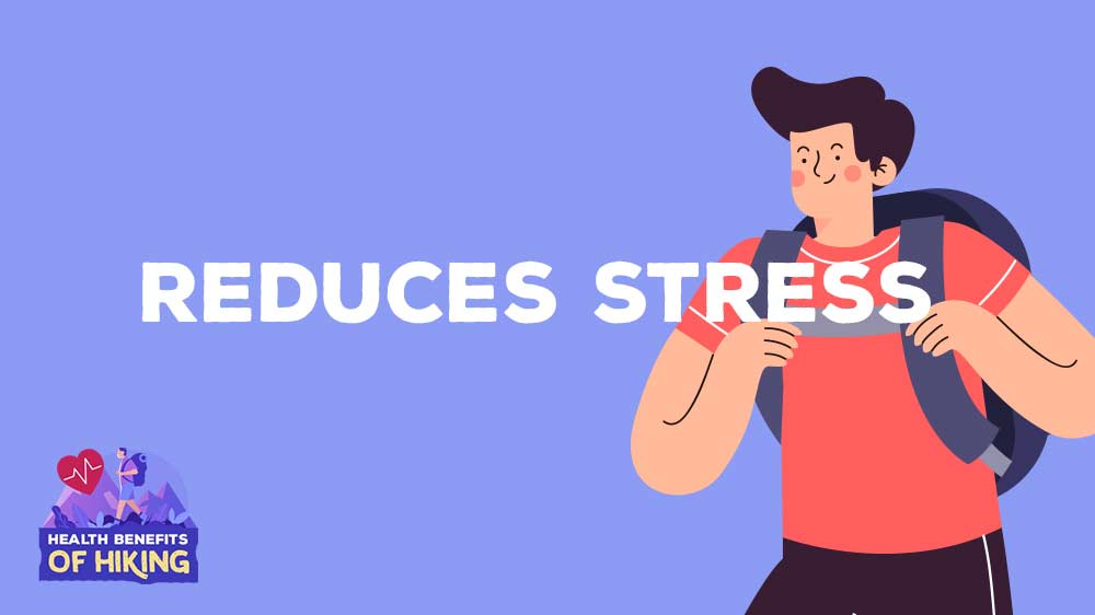 health-benefits-of-hiking-reduces-stress